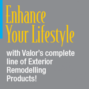 Enhance your lifestyle with Valor Specialty Products Inc.